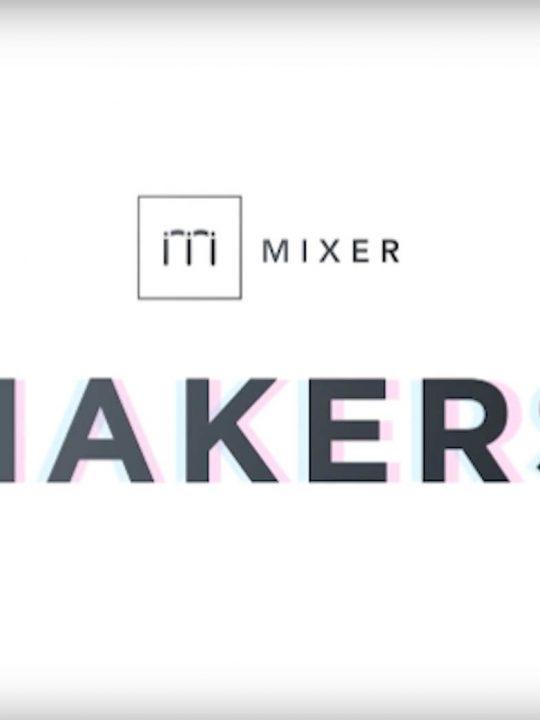 Mixer Maker - Avant-Garde